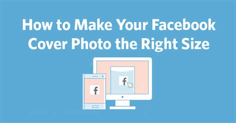 How To Make Cover by How To Make Your Cover Photo The Right Size