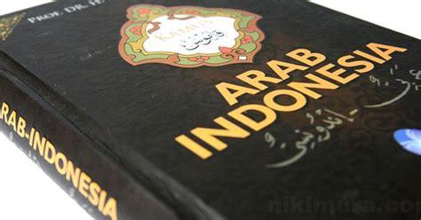 Kamus Arab Indonesiaoleh Mahmud Yunus Hc kamus arab indonesia merupakan kamus yang ditulis oleh prof dr h mahmud yunus sebagai