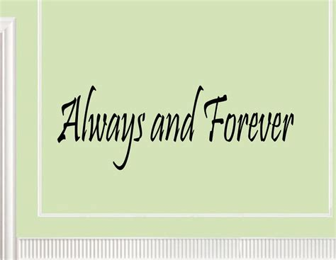 Always And Forever quotes about always and forever quotesgram