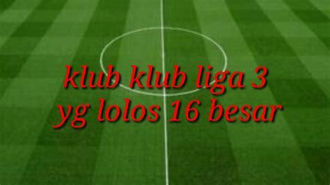 klub klub yg lolos babak  besar liga  youtube