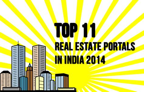 Best Real Estate Mba Programs 2014 by Top 11 Real Estate Portals In India In 2014