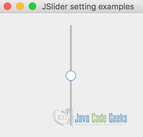 java swing slider java swing slider exle exles java code geeks 2017