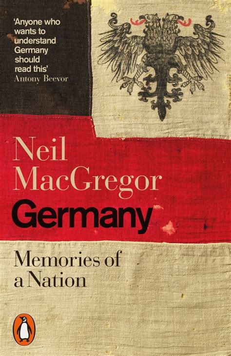 germany memories of a nation books germany memories of a nation by neil macgregor