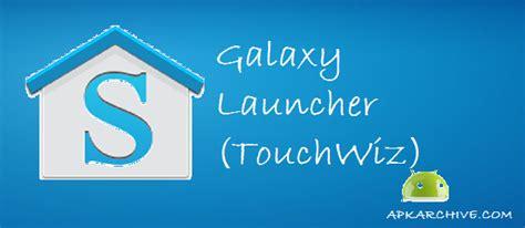 galaxy launcher touchwiz prime 1 apk mania 187 galaxy launcher touchwiz prime 1 0 8 apk