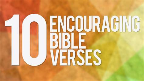 most comforting bible verses encouraging bible verses youtube 10 encouraging bible