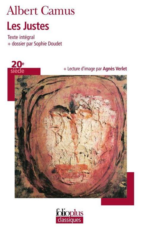 ebook les justes pi 232 ce en cinq actes albert camus gallimard folioplus classiques