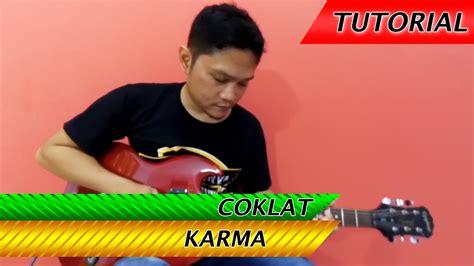 tutorial belajar melodi guitar belajar melodi coklat karma sama dengan versi aslinya 99