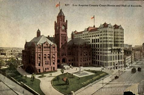 L A Court Records Los Angeles County Court House And Of Records