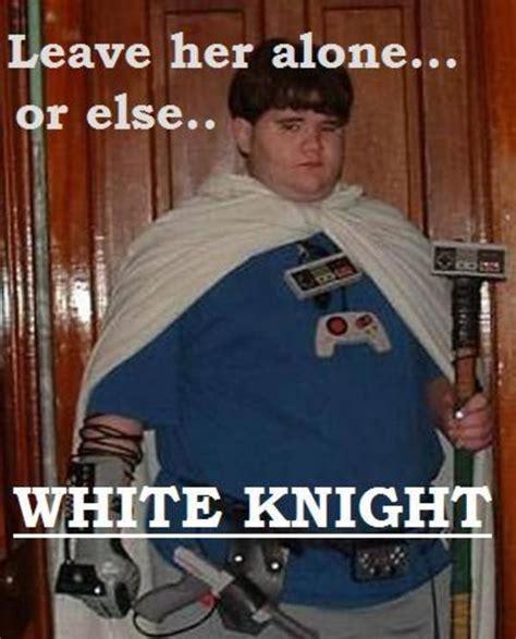 White Knight Meme - image 452280 white knight know your meme