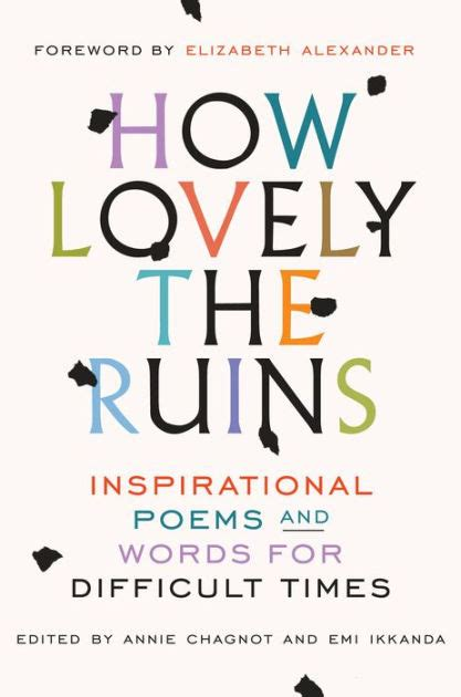 How Lovely The Ruins Inspirational Poems And Words For