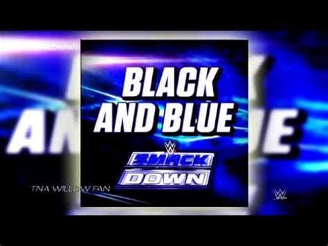 theme music download free mp3 download wwe smackdown theme song black and blue hd mp3