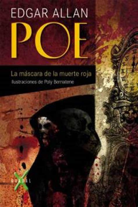 libro death is a red libro la m 225 scara de la muerte roja de edgar allan poe 1842 the masque of the red death