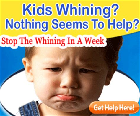 how to your not to whine why does your child whine how to parent your child child psychologist albany ny