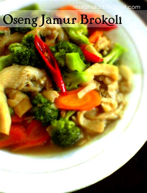 Kiamboy Putih Manisan Halal 100 oseng jamur brokoli resep halal