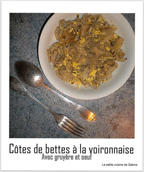 cuisiner les cotes de bettes les c 244 tes de bettes 224 la voironnaise facile et pas cher