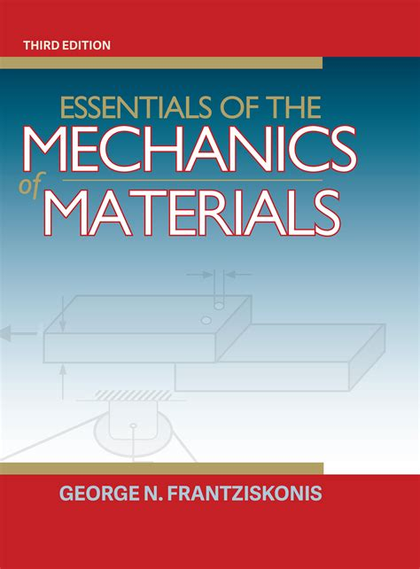 numerical methods in mechanics of materials 3rd ed with applications from nano to macro scales books essentials of the mechanics of materials third edition