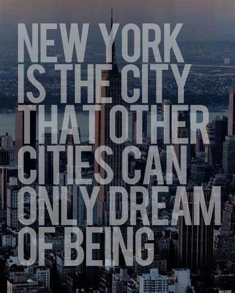 new york quotes 233 best nyc quotes lyrics images on new