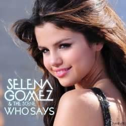 Selena gomez who says lyrics selena gomez who says album