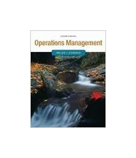 operations management 13th edition books operations management 11th edition by william stevenson