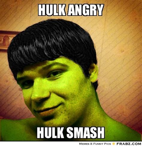 Incredible Meme - hulk smash meme