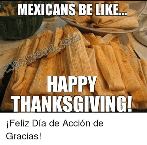 Mexican Thanksgiving Meme - funny mexican word of the day memes of 2016 on sizzle