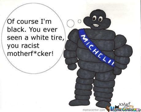 Michelin Memes - black michelin by anyny0 meme center