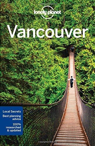 lonely planet vancouver travel cheapest copy of lonely planet vancouver travel guide by lonely planet 1786573334