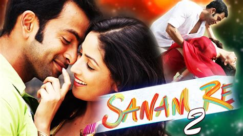 film full movie south sanam re 2 2016 yami gautam new south dubbed hindi