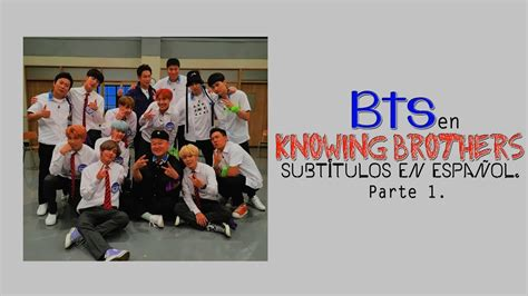 dramafire knowing brother ep 94 sub esp bts knowing brothers ep 94 parte 1 youtube