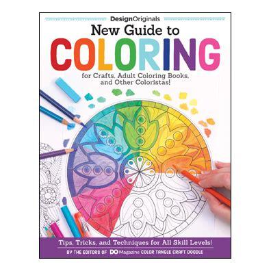new guide to coloring 1497200873 new guide to coloring editors of do magazine