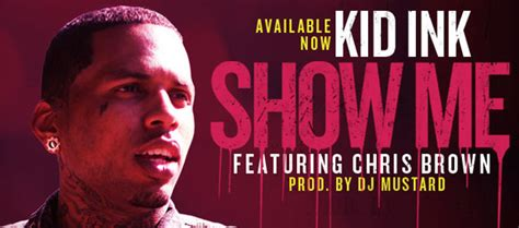 showme kid lnk feat chris brown front row live entertainment kid ink show me feat