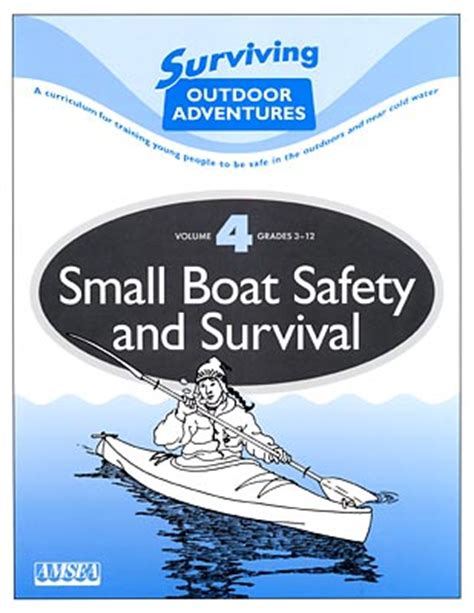 boat safety book small boat safety and survival surviving outdoor