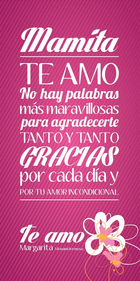 te amo and tes on pinterest te amo mami eres maravillosa quotes moments