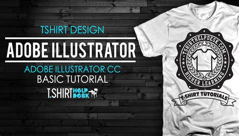 how to design a shirt using adobe illustrator adobe illustrator for t shirt design basics for beginners