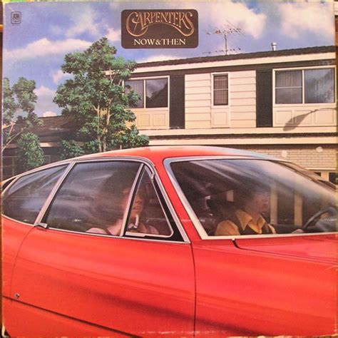 Carpenter Style House Carpenters Now Amp Then At Discogs