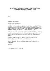 Reference Letter For Average Employee Unsolicited Reference Letter For Ex Employee Average