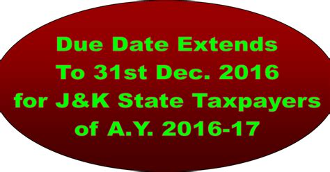 lhdn extension date in 2016 due date extend for filing of income tax return and audit