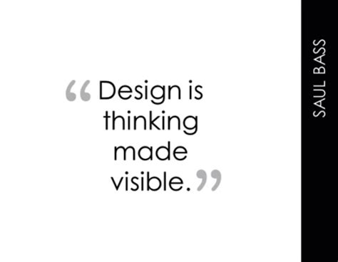 quot design is intelligence made visible quot design is thinking made visible design inspiration