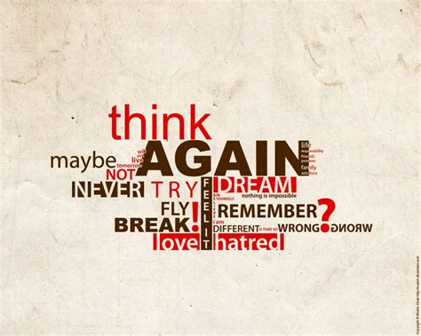 Think Again By Mushir On Deviantart Inspiration Text