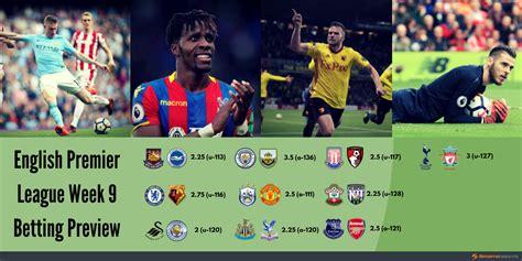 epl week 10 2017 18 premier league week 9 betting preview sports