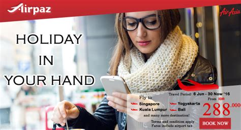 airasia holidays promo airasia holiday in your hand di airpaz airpaz blog