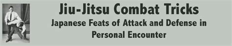 jiu jitsu combat tricks japanese feats of attack and defence in personal encounter classic reprint books 595ebooks jiu jitsu tricks