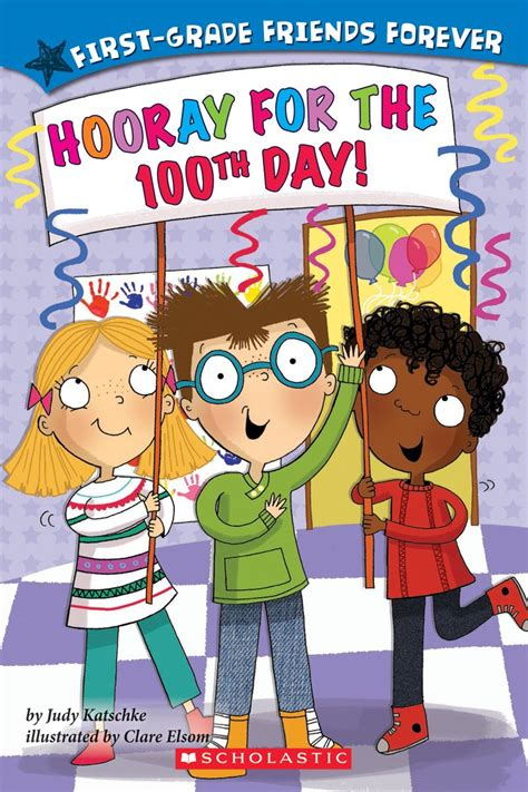 hooray for the 100th day hooray for the 100th day by judy katschke scholastic