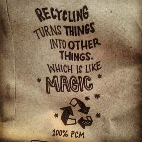 upcycling quotes 61 best images about recycling quotes on earth