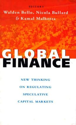 walden bello books global finance new thinking on regulating speculative