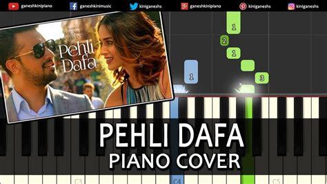 hindi songs tutorial on keyboard pehli dafa atif aslam hindi song piano chords tutorial