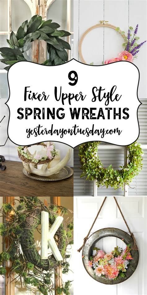 spring wreaths 2017 9 fixer upper style spring wreaths yesterday on tuesday