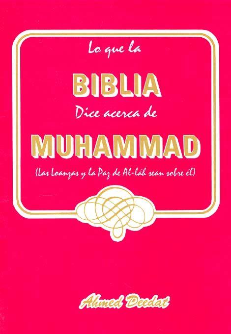 libro lo que dice la lo que la biblia dice acerca de muhammad p y b nurelislam