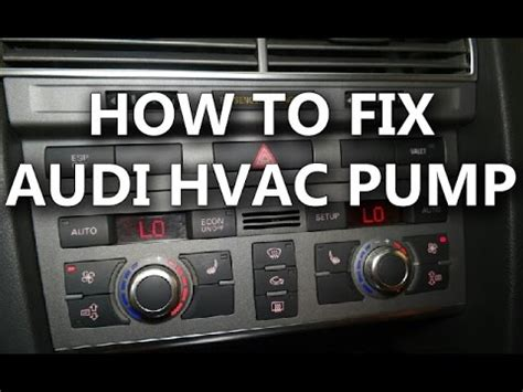 automotive air conditioning repair 2001 audi s8 interior lighting how to fix audi hvac pump when the air blows hot despite the cold setting youtube
