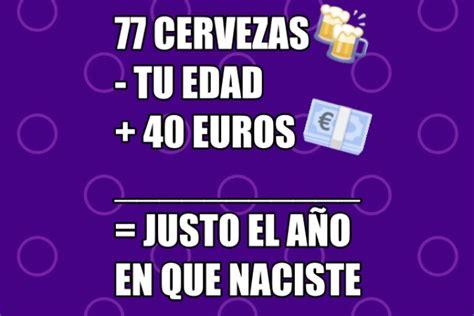 preguntas capciosas para adivinar este truco matem 225 tico con euros y cervezas solo sirve para